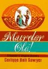 Murder Ole!: Sawyer, Corinne Holt