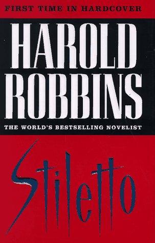 Stiletto: Robbins, Harold