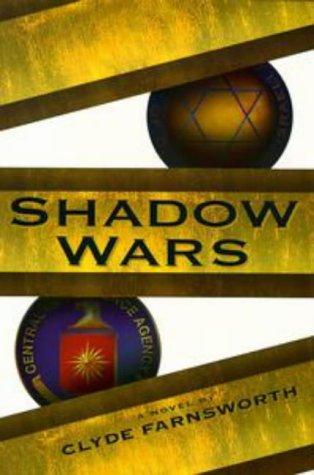 Shadow Wars: Farnsworth, Clyde