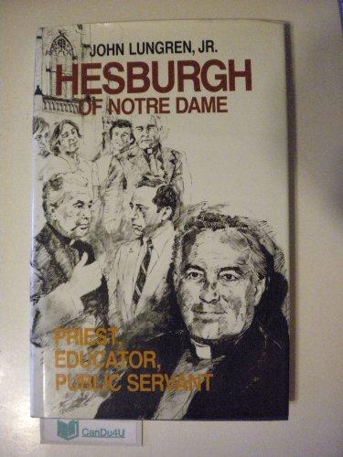 9781556121029: HESBURGH of Notre Dame: Priest, Educator, Public Servant