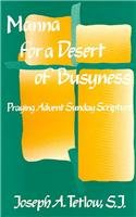 9781556121814: Manna for a Desert of Busyness: Praying Advent's Sunday Scriptures