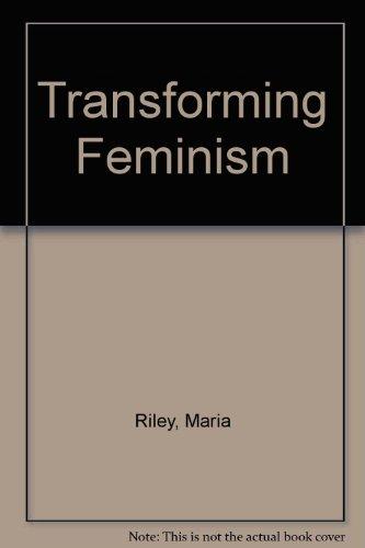 9781556122705: Transforming Feminism