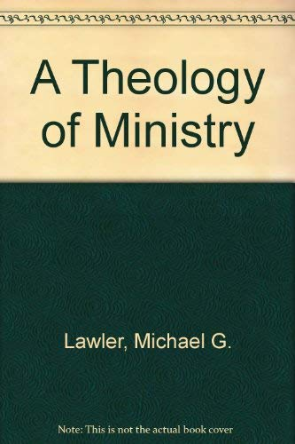 9781556123108: A Theology of Ministry