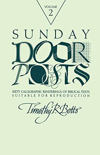 9781556124624: Sunday Door Posts II: Sixty Calligraphic Renderings of Biblical Texts Suitable for Reproduction (Sunday Doorposts)