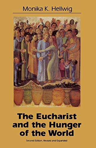 9781556125614: Eucharist and the Hunger of the World