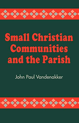 9781556127090: Small Christian Communities and the Parish