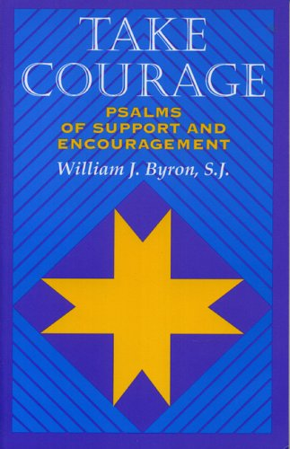 9781556127519: Take Courage: Psalms of Support and Encouragement