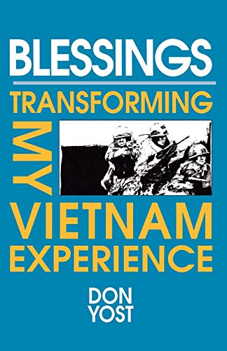 9781556128042: Blessings: Transforming My Vietnam Experience
