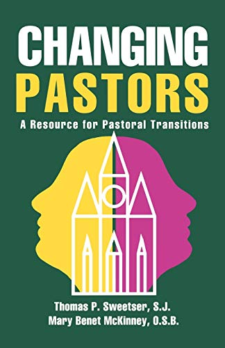9781556129612: Changing Pastors: A Resource for Pastoral Transitions