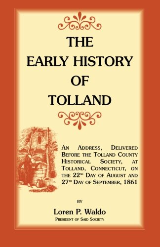 9781556130045: The Early History of Tolland