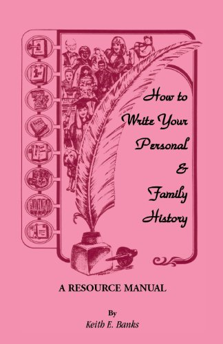 9781556131431: How to Write Your Personal & Family History: A Resource Manual