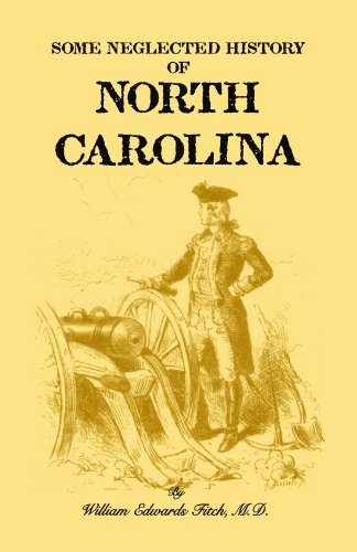 Some Neglected History of North Carolina: Fitch, Williams Edward
