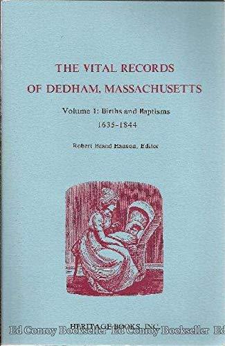 9781556132636: The vital records of Dedham, Massachusetts