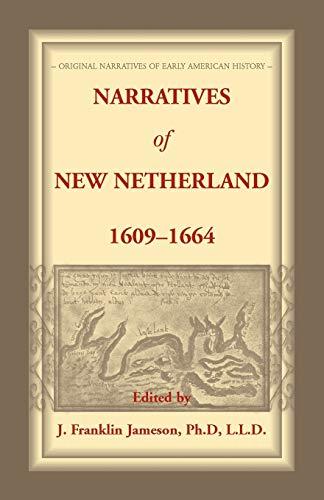 9781556133176: Narratives of New Netherland, 1609-1664