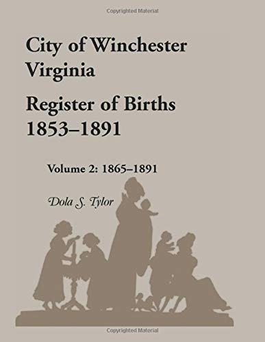 City of Winchester, Virginia, Register of Births, 1853-1891: Dola S. Tylor