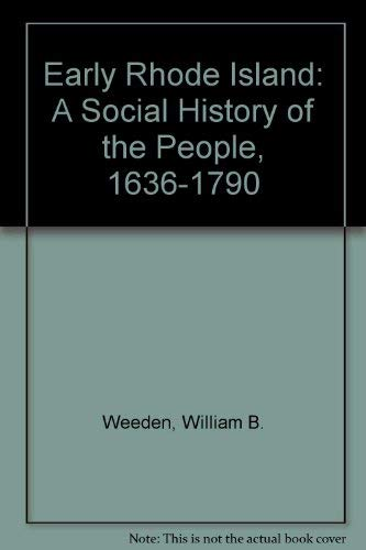 Early Rhode Island A Social History of: Weeden, William B.