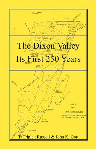 The Dixon Valley Its First 250 Years: Russell, T. Triplett