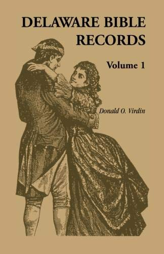 9781556134708: Delaware Bible Records, Volume 1