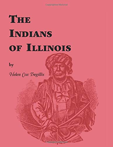 Indians of Illinois: Helen Cox Tregillis