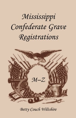Mississippi Confederate Grave Registrations M - Z: Betty Couch Wiltshire