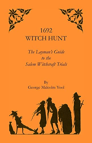 9781556135651: 1692 Witch Hunt: The Layman's Guide to the Salem Witchcraft Trials