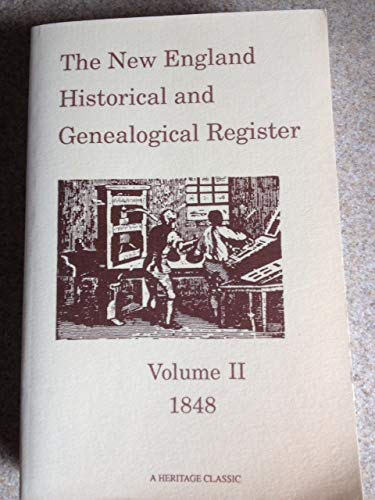 9781556136078: The New England Historical and Genealogical Register, Volume II ( 2 ) 1848