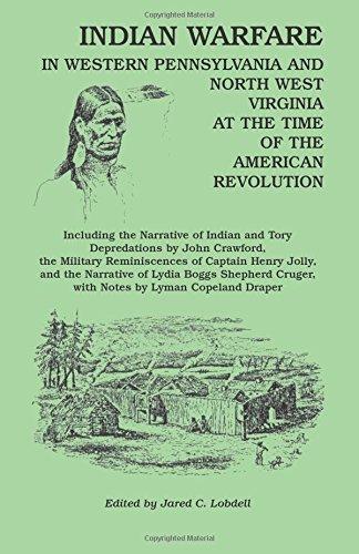 Indian Warfare in Western Pennsylvania and North: Lobdell, Jared C.