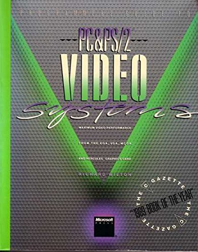 Programmer's Guide to PC and Ps/2 Video: Wilton, Richard