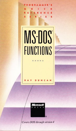 MS-DOS Functions (Programmer's Quick Reference Series) (1556151284) by Ray Duncan