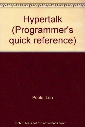 Hypertalk (Programmer's Quick Reference): Lon Poole
