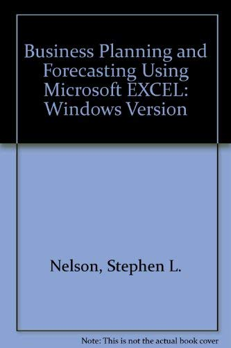 9781556151606: Business Planning and Forecasting Using Microsoft EXCEL: Windows Version