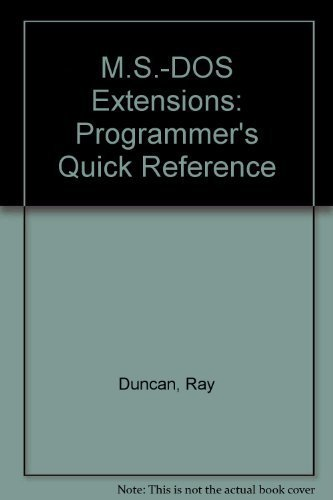 MS-DOS Extensions (Programmers Quick Reference Series) (1556152124) by Ray Duncan