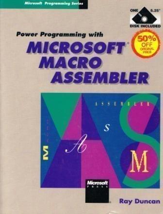 Power Programming With Microsoft Macro Assembler (Microsoft: Ray Duncan