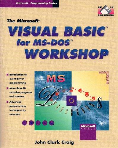 9781556155048: The Microsoft Visual Basic for MS-DOS Workshop (Microsoft programming series)