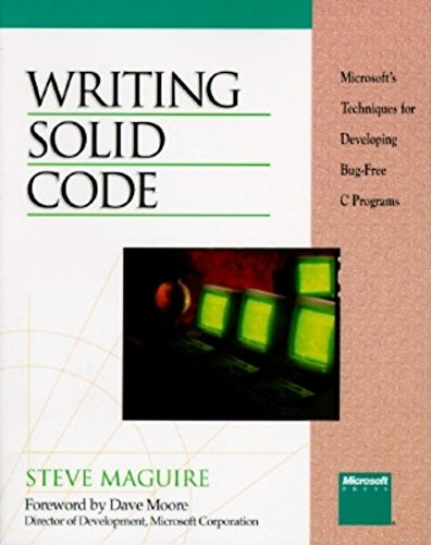 Writing Solid Code (Microsoft Programming Series): Maguire, Steve