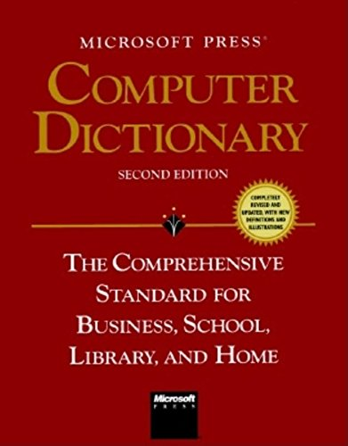 9781556155970: Microsoft Press Computer Dictionary: The Comprehensive Standard for Business, School, Library, and Home