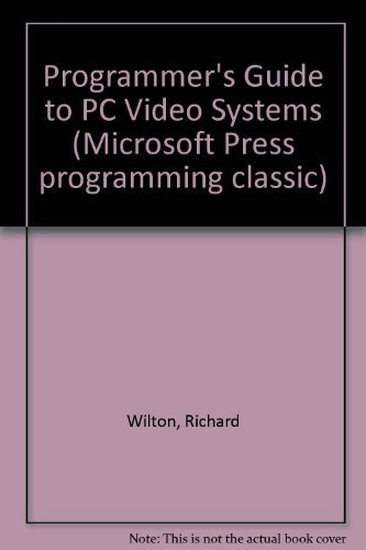 9781556156410: Programmer's Guide to PC Video Systems