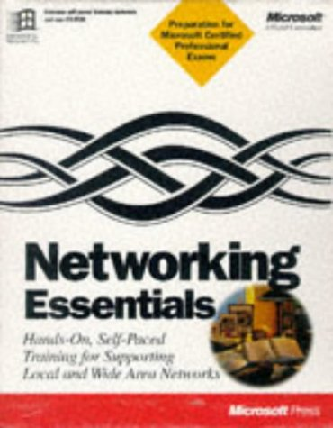 Networking Essentials: Hands-On, Self-Paced Training for Supporting: Microsoft Corporation