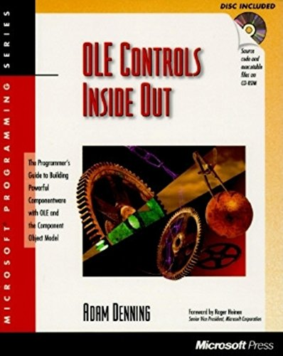OLE Controls Inside Out: The Programmer's Guide: Denning, Adam