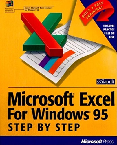 Microsoft Excel F/Windows 95 Step by Step: Catapult Inc, Catapult