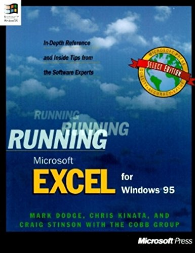 Running Microsoft Excel F/Windows 95: Mark Dodge, Craig