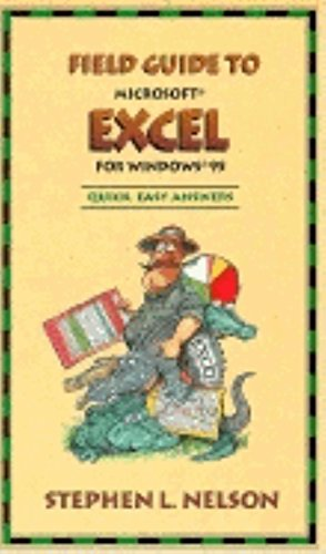 Field Guide to Microsoft Excel for Windows: Nelson CPA, Stephen