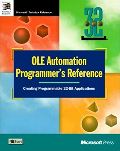 9781556158513: OLE Automation Programmer's Reference: Creating Programmable 32-Bit Applications (Microsoft Technical Reference) (v. 2)