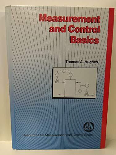 Measurement and Control Basics (Resources for measurement: Hughes, Thomas A.