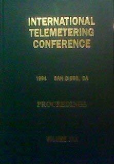 International Telemetering Conference. ITC/USA/'94. October 17-20, 1994. Volume XXX:...