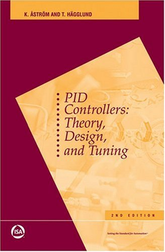 PID Controllers: Theory, Design, and Tuning: Tore Hagglund