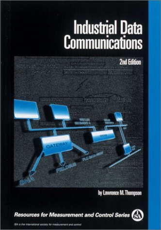 9781556175855: Industrial Data Communications: Fundamentals and Applications (Bmc Series)