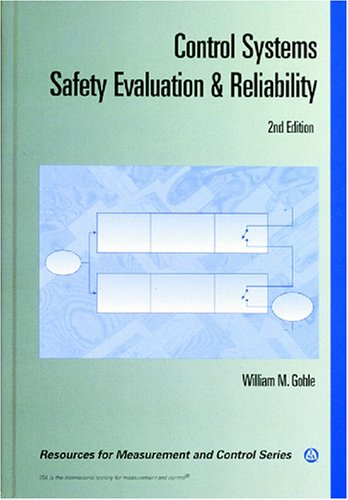 Control Systems Safety Evaluation and Reliability (Resources for Measurement and Control Series): ...