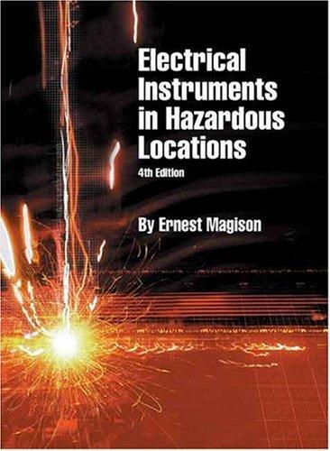 Electrical Instruments in Hazardous Locations: Magison, Ernest C.