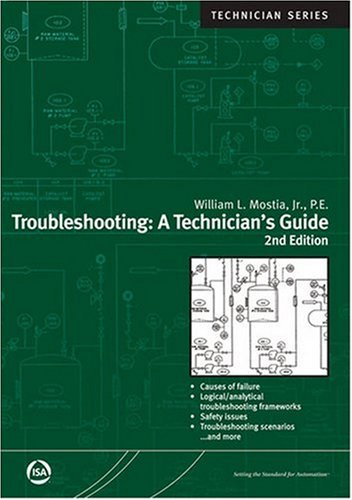 9781556177057: Troubleshooting: A Technician's Guide (Isa Technician Series)
